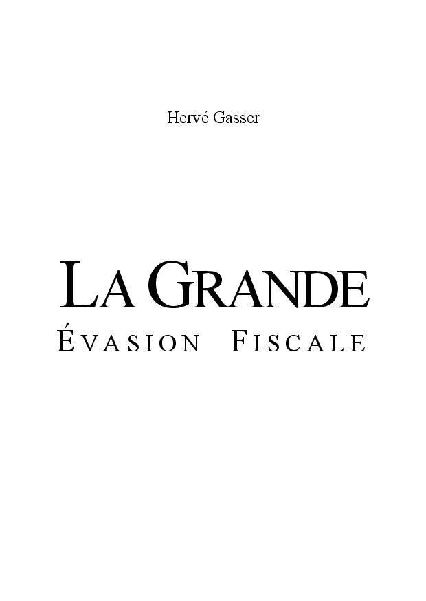 La grande évasion fiscale_web_Hervé Gasser-page-001