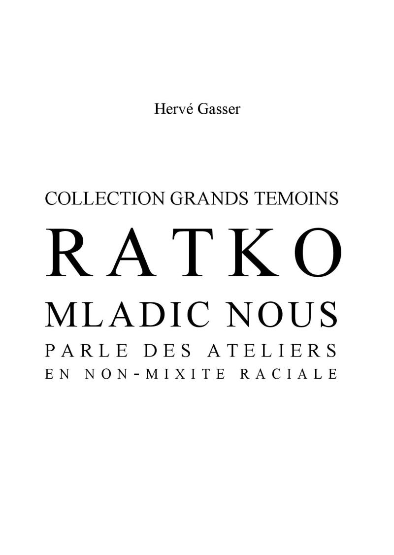 Ratko Mladic nous parle_Hervé Gasser-page-001
