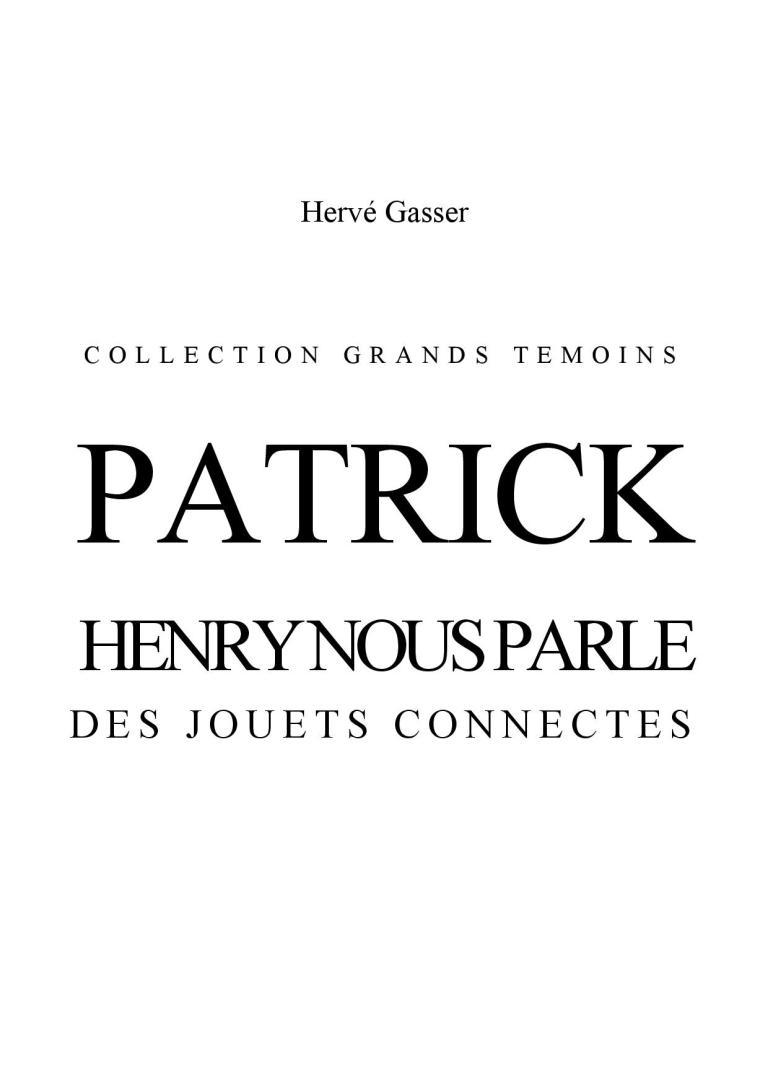 Patrick Henry nous parle des jouets connectés_web_Hervé Gasser-page-001