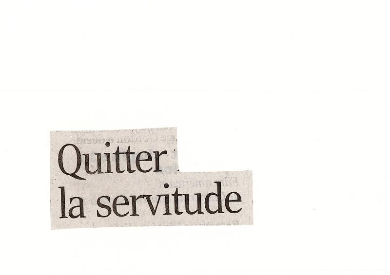Quitter servitude