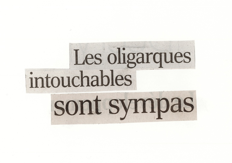 oligarques intouchables